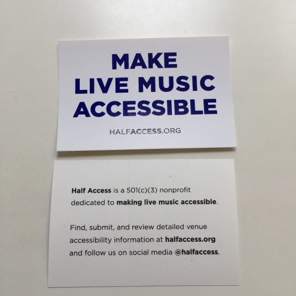 Front and back of sticker. Front says make live music accessible in blue text on white background with web address for Half Access beneath. On back it says Half Access is a 501c3 nonprofit dedicated to making live music accessible. Find, submit, and review detailed venue accessibility information at halfaccess.org and follow us on social media @halfaccess